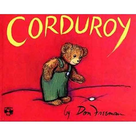 libro corduroy corduroy board book 71 best images about bfiar corduroy on printables corduroy bear and toddlers