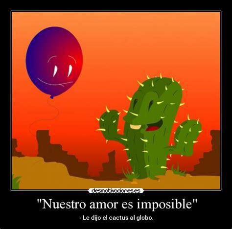 imagenes de nuestro amor es imposible quot nuestro amor es imposible quot desmotivaciones