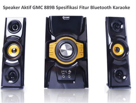 Speaker Aktif Gmc Dan Gambarnya harga speaker aktif gmc 889b spesifikasi fitur bluetooth karaoke