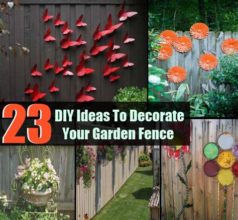 Decorate Your Fence by Top 23 Surprising Diy Ideas To Decorate Your Garden Fence