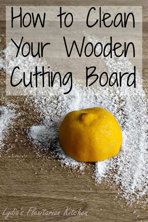 How To Clean Your Kitchen by How To Clean A Wooden Cutting Board Lydia S Flexitarian