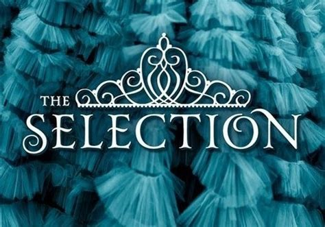 0007587090 the selection the selection book review the selection quotes quotesgram