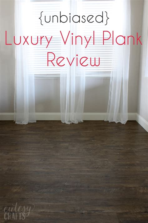 luxury vinyl plank unbiased luxury vinyl plank flooring review cutesy crafts