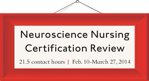 neuroscience nursing certification review intensive ce series feb 2014 tickets mon feb 10