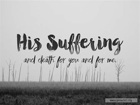 Consecration Sermon Outline by Sermon By Topic His Suffering And For You And For Me