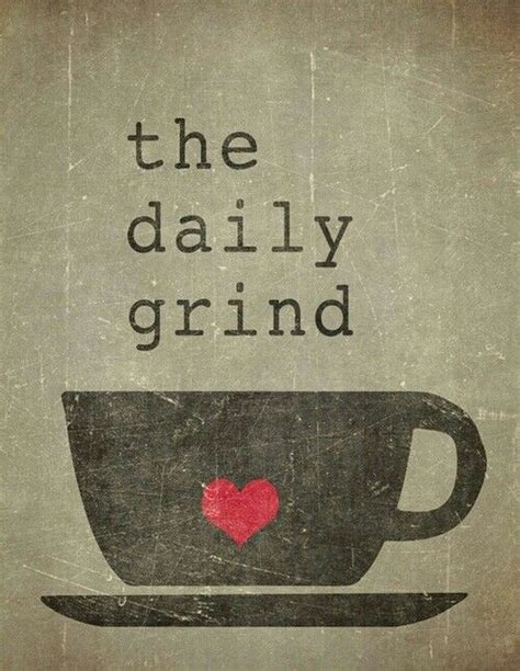 Oh The Daily Grind by The Daily Grind Coffee