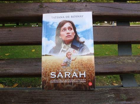 libro la llave de sarah from isi 187 archivo del blog 187 la llave de sarah de tatiana de rosnay