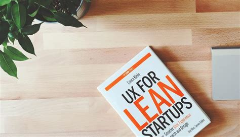 Book Review Up And By Klein by Book Review Ux For Lean Startups By Klein