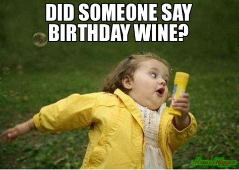 Birthday Wine Meme - 20 happy birthday wine memes to help you celebrate sayingimages com