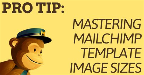 Fixing Image Size In Mailchimp Rss Caigns Ben Stewart Mailchimp Template Size