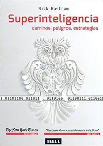 superinteligencia caminos peligros 8416511055 elon musk libros favoritos tesla paypal spacex