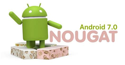 android 7 0 nougat for android nougat 7 0 webhozz