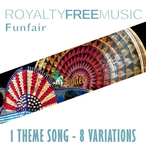 theme music royalty free royalty free music funfair 1 theme song 8 variations