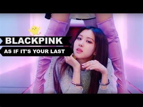 blackpink as if blackpink 마지막처럼 as if it s your last line