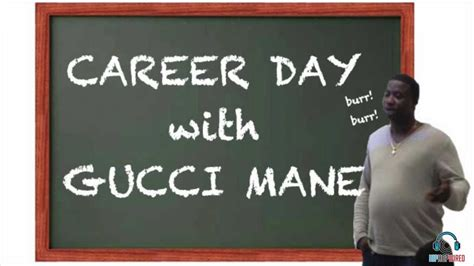 s day lyrics gucci gucci mane s top 5 subjects covered at career day