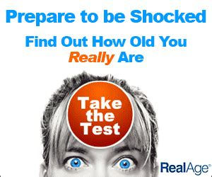 Find Out Your Real Age by Find Out Your Quot Real Quot Age Can You Guess Mine
