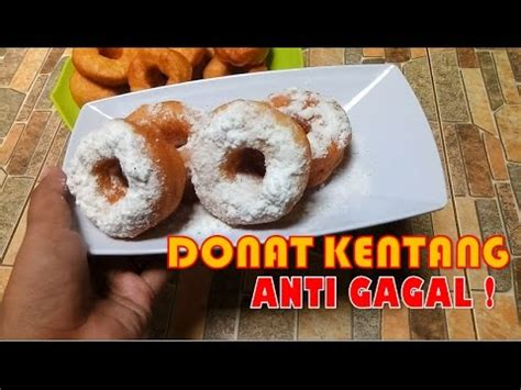 youtube video cara membuat donat kentang cara membuat donat kentang anti gagal youtube