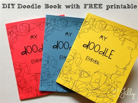 Hi It S Jilly Diy Doodle Book With Free Printable