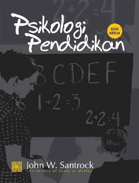 Prenada Media Magening jual buku psikologi pendidikan oleh w santrock gramedia digital indonesia