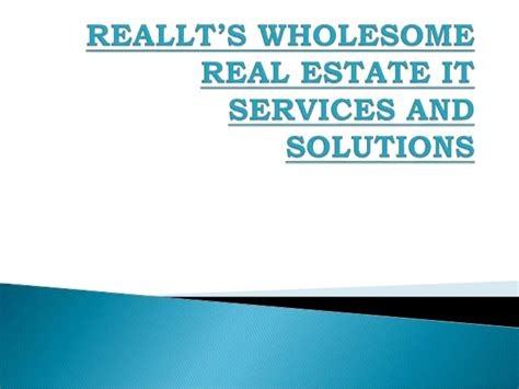 reallt s wholesome real estate it services and solutions