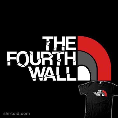 Fourth Wall the fourth wall shirtoid