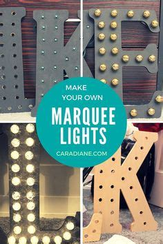 1000 ideas about marquee lights on pinterest marquee