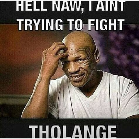 Funny Mike Tyson Memes - 81 best images about mike tyson whad you sayth on