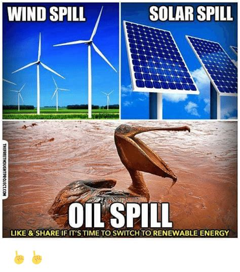 Solar Meme - solar spill wind spill oil spill like share if it s time