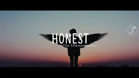 Honest Search The Chainsmokers Honest Traducida Al Espa 241 Ol