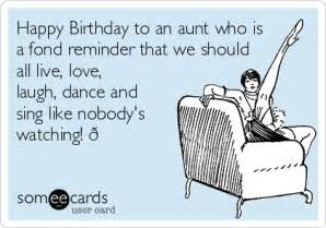 happy birthday to an aunt who is a fond reminder that we