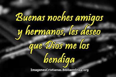 ver imagenes cristianas de buenas noches imagenes de buenas noches cristianas y con bendiciones