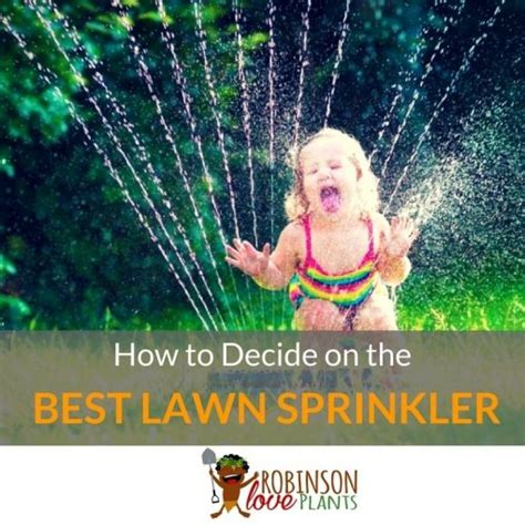 best lawn sprinklers what is the best lawn sprinkler mar 2018 buyer s