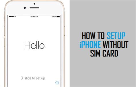 how to make an iphone work without a sim card how to activate or setup iphone without sim card