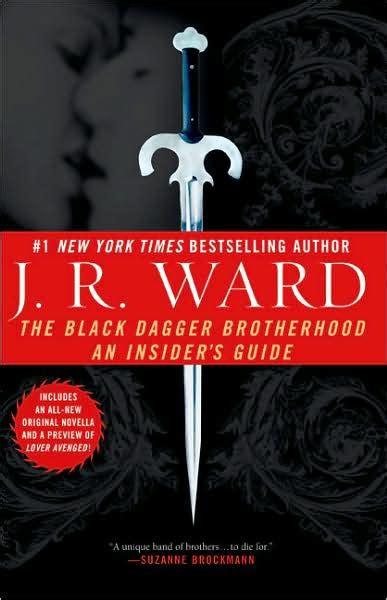 Novel Black Dagger Brotherhood Series J R Ward the black dagger brotherhood an insider s guide by j r