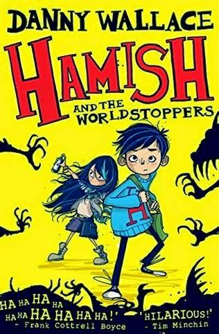 Book Review The Yes By Danny Wallace by Middle Grade Strikes Back Danny Wallace Hamish And The