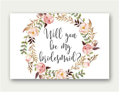 bridesmaid printable will you be my bridesmaid bridesmaid