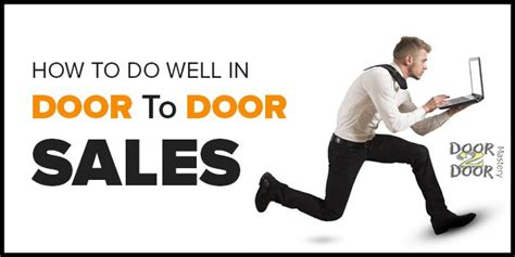 Door Sales Tips Better Selling how to do well in door to door sales tips tricks and techniques to more sales selling