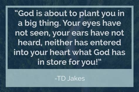 td comfort growth 10 t d jakes quotes to guide us towards our greater