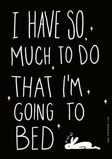 heading to bed quotes about going to bed quotesgram