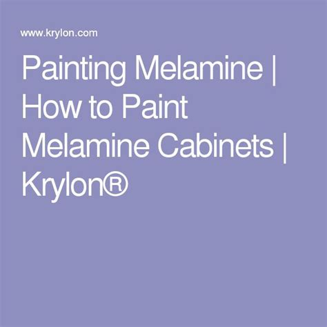 Paint For Melamine Cabinets by 1000 Ideas About Melamine Cabinets On