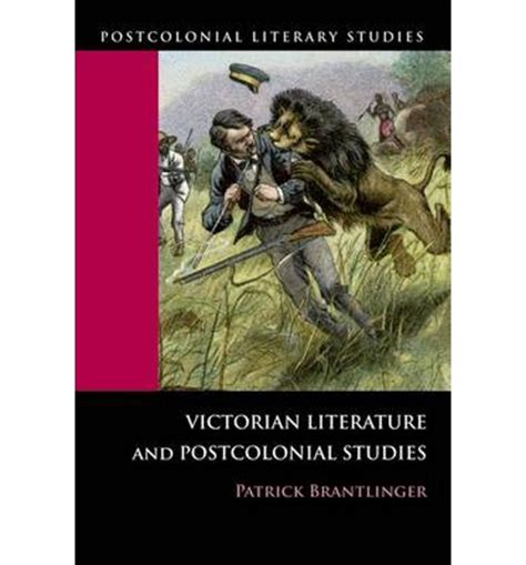 common themes in victorian literature victorian literature and postcolonial studies patrick