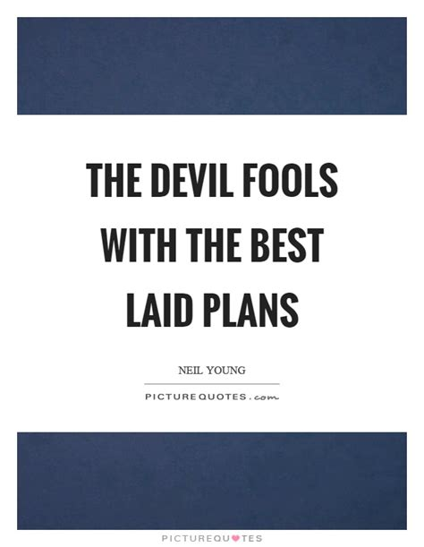 The Best Laid Plans by Best Laid Plans Quotes Sayings Best Laid Plans Picture