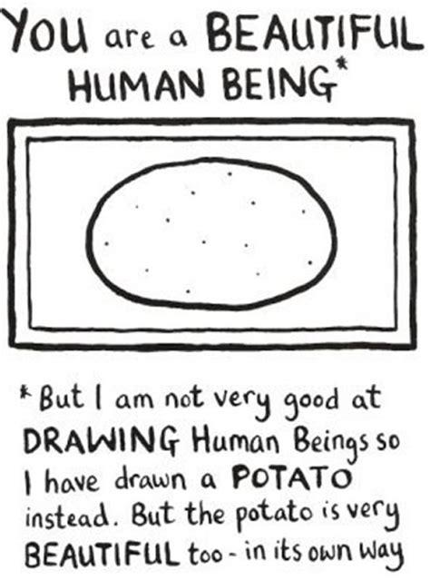 Being A Potato by You Are A Beautiful Potato