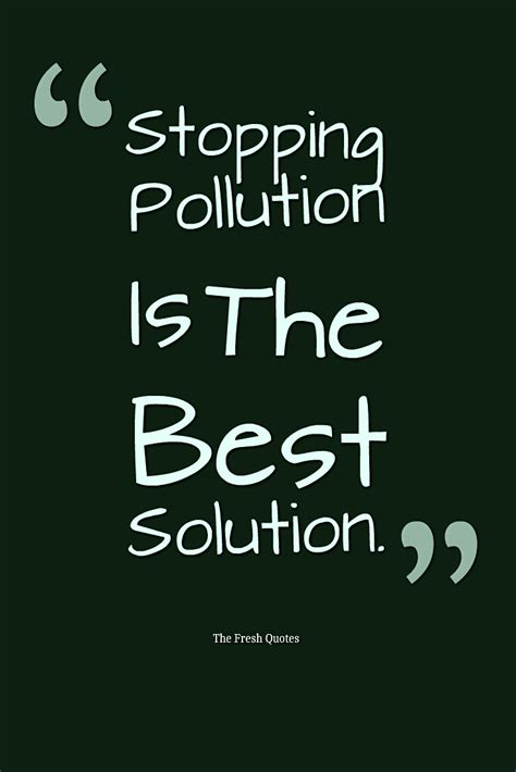 romantic pollution love is in the air part 1 austenticity environment quotes and slogans stopping pollution is the
