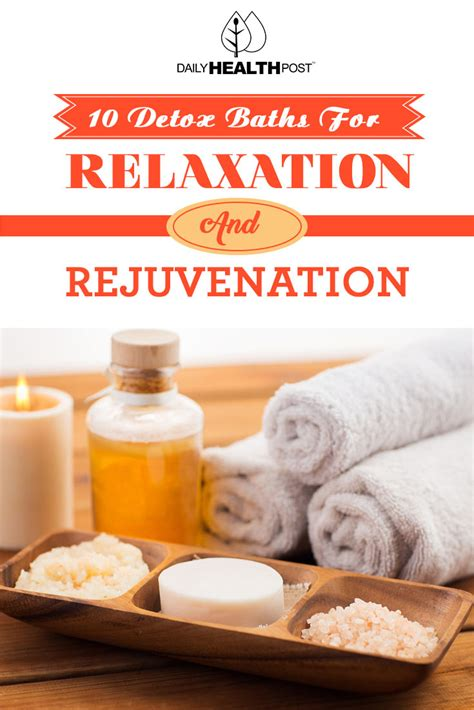 Wellness Detox Bath by 10 Detox Baths For Relaxation And Rejuvenation