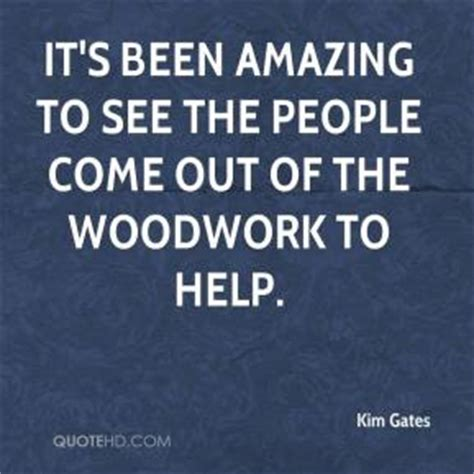 come out of the woodwork woodwork quotes page 1 quotehd