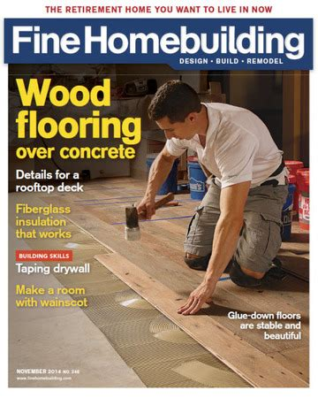 issue 153 fine homebuilding issue 246 oct nov 2014 fine homebuilding