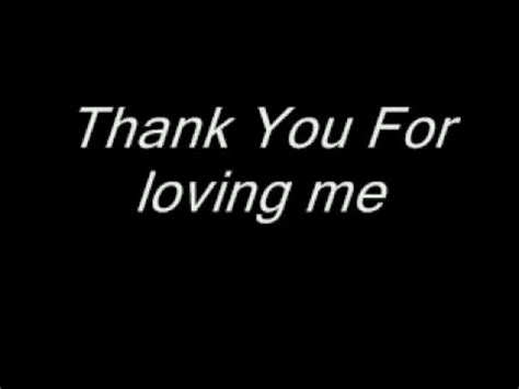 Being Me Loving You thank you for loving me quotes for him quotesgram