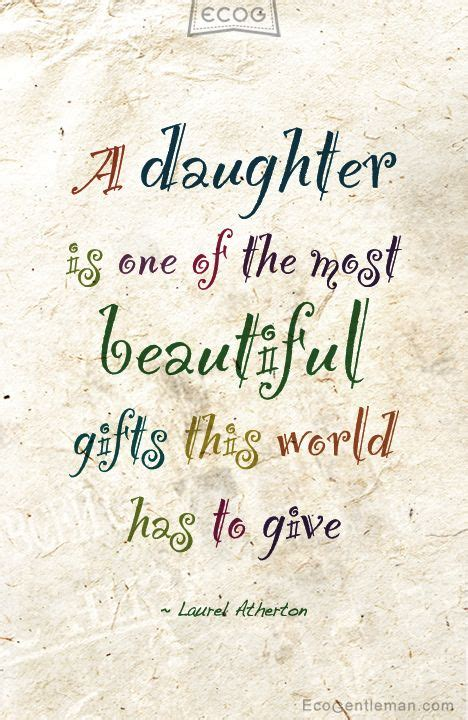 Beautiful Quotes For Daughters Birthday 25 Best Beautiful Daughter Quotes On Pinterest Daughter