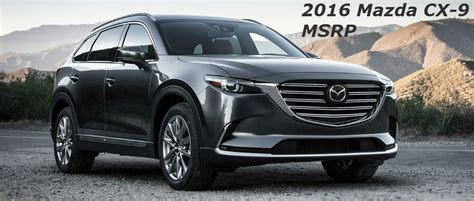 how much is a mazda how much does the 2016 mazda cx 9 cost